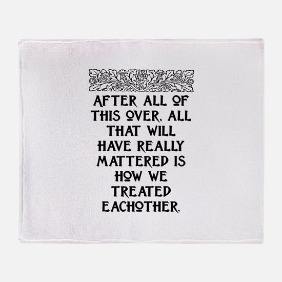 AFTER ALL OF THIS (NEW FONT) Throw Blanket