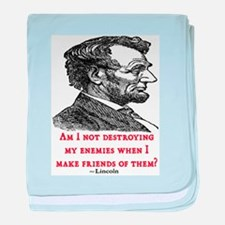 LINCOLN ENEMIES QUOTE baby blanket
