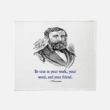 """THOREAU """"TRUE TO"""" QUOTE Throw Blanket"""