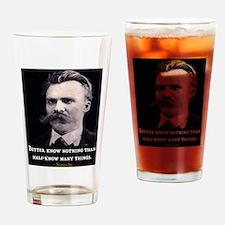 NEITZSCHE QUOTE Drinking Glass