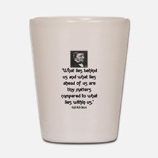 EMERSON - WHAT LIES WITHIN US. Shot Glass