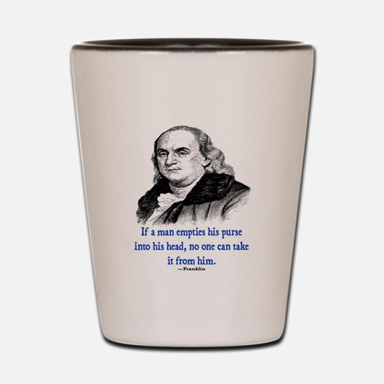 FRANKLIN QUOTE Shot Glass