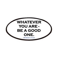 BE A GOOD ONE! Patches