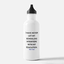MARK TWAIN EDUCATION QUOTE Water Bottle