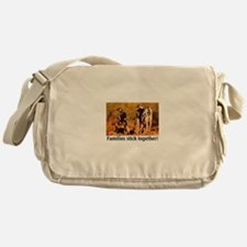 FAMILIES STICK TOGETHER Messenger Bag