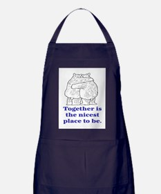 TOGETHER IS THE NICEST PLACE TO BE Apron (dark)
