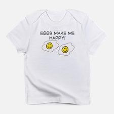 EGGS MAKE ME HAPPY!! Infant T-Shirt