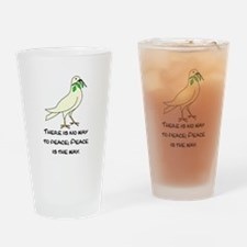 PEACE IS THE WAY Drinking Glass