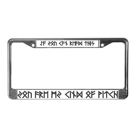 If you can read this - Futhark License Plate Frame