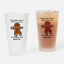 GINGERBREAD MAN! Drinking Glass
