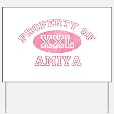 Property of Amiya Yard Sign