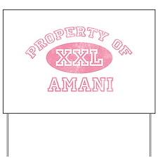 Property of Amani Yard Sign