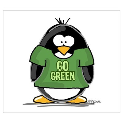 Go Green Penguin Poster