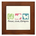 Peace, Love, Maltipoos Framed Tile