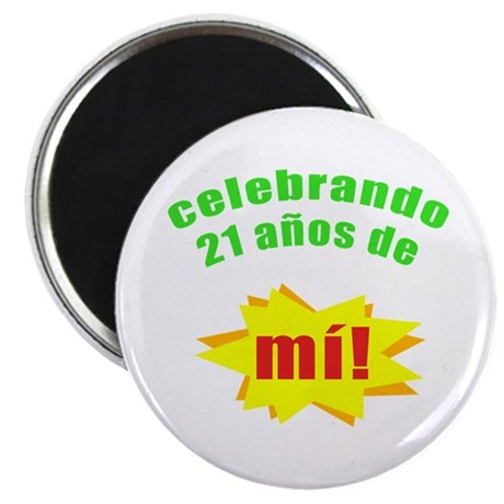 Celebrando 21 Magnet