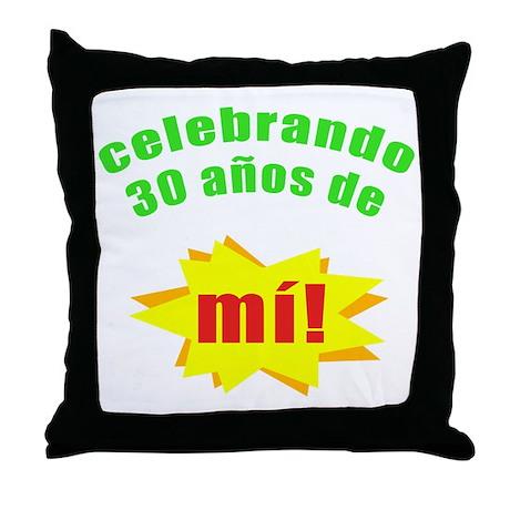 Celebrando 30 Throw Pillow