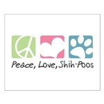 Peace, Love, Shih-Poos Small Poster