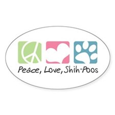 Peace, Love, Shih-Poos Decal