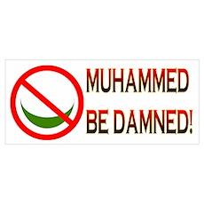 MUHAMMED BE DAMNED! Poster