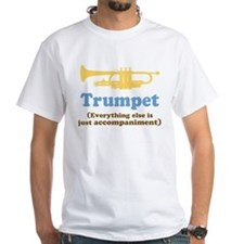 Trumpet Gift (Funny) Shirt