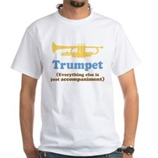 Trumpet Gift (Funny) White T-Shirt