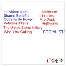 Who You Calling Socialist? Poster