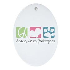 Peace, Love, Yorkiepoos Ornament (Oval)