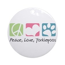 Peace, Love, Yorkiepoos Ornament (Round)