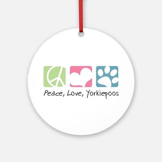Peace, Love, Yorkiepoos Ornament (Round)