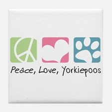 Peace, Love, Yorkiepoos Tile Coaster