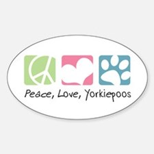 Peace, Love, Yorkiepoos Sticker (Oval)