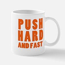 Push Hard And Fast CPR Shirt Mug