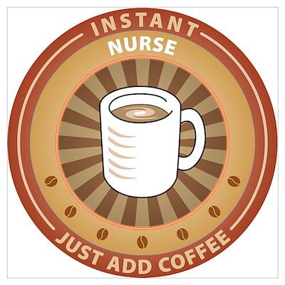Instant Nurse Poster