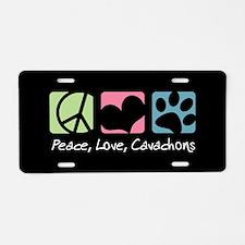 Peace, Love, Cavachons Aluminum License Plate