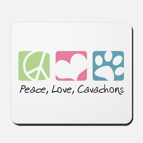 Peace, Love, Cavachons Mousepad