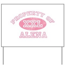 Property of Alena Yard Sign