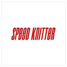 Speed Knitter Poster