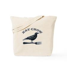 Eat Crow Tote Bag
