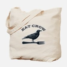 Eat Crow Tote Bag