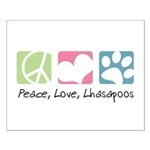 Peace, Love, Lhasapoos Small Poster