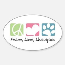 Peace, Love, Lhasapoos Sticker (Oval)