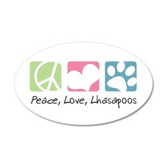 Peace, Love, Lhasapoos 38.5 x 24.5 Oval Wall Peel