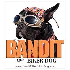 """""""BANDIT the Biker Dog"""" Poster"""
