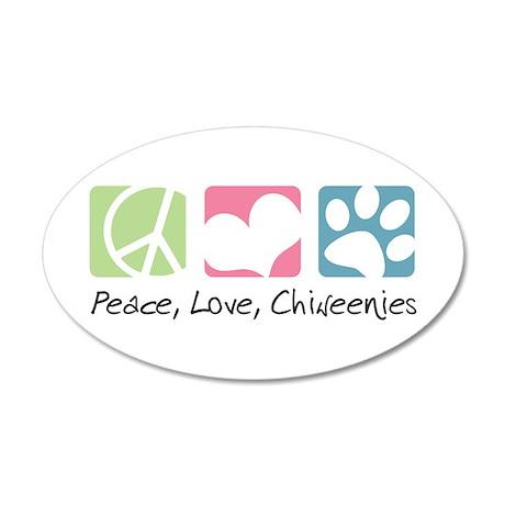 Peace, Love, Chiweenies 38.5 x 24.5 Oval Wall Peel
