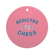 Addicted to Chess Ornament (Round)