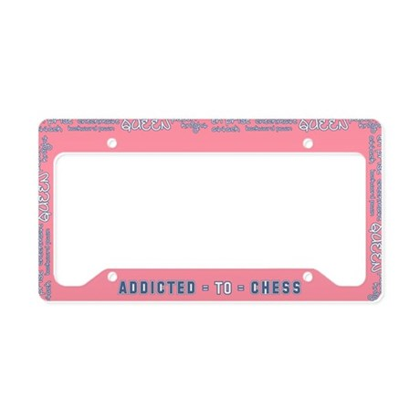 Addicted to Chess License Plate Holder