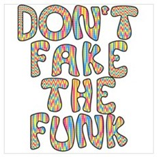 Don't Fake The Funk Framed Print