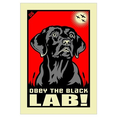 Obey the Black Lab! 06 Canvas Art