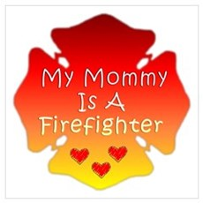My Mommy Is A Firefighter Canvas Art