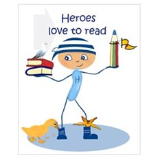 Heroes love to read Poster